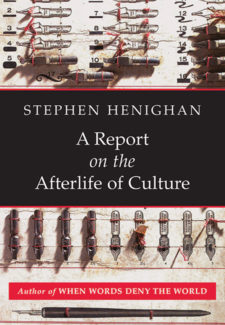 A Report on the Afterlife of Culture