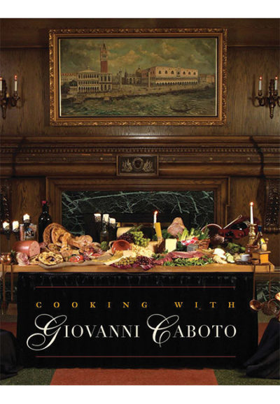 Cooking with Giovanni Caboto