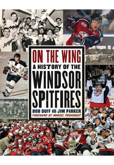 On the Wing: A History of the Windsor Spitfires
