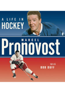 Marcel Pronovost: A Life in Hockey