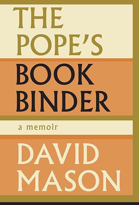 The Pope's Bookbinder: A Memoir