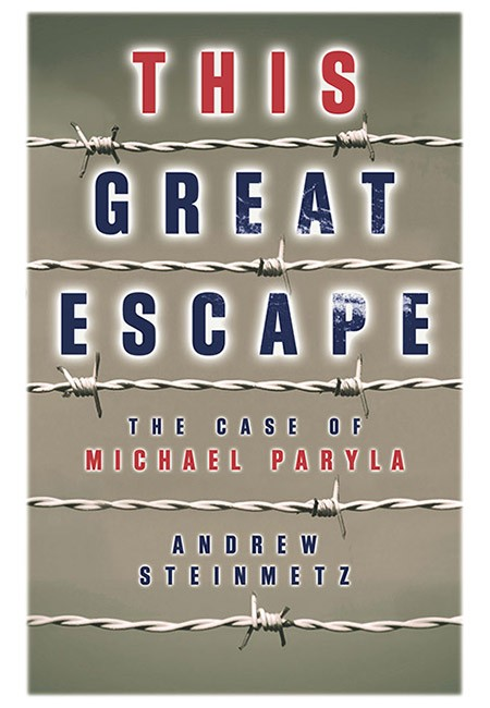 This Great Escape: The Case of Michael Paryla