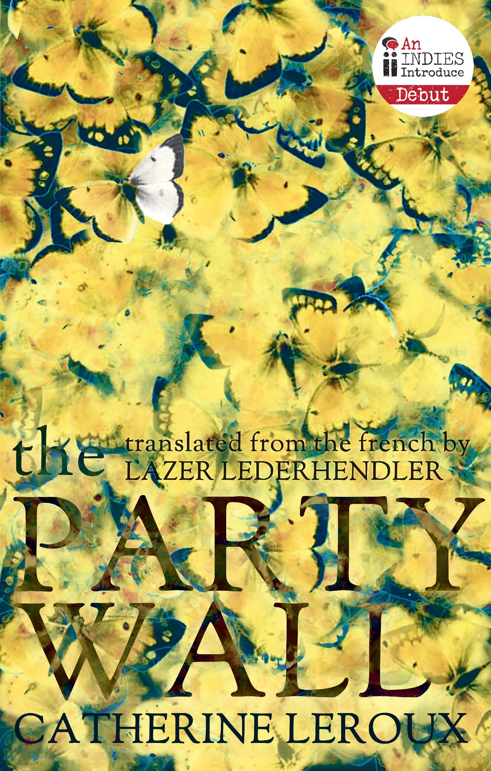 The Party Wall - Biblioasis
