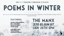 Poems in Winter: ARC/Biblioasis/Plan 99 @ The Manx | Ottawa | Ontario | Canada