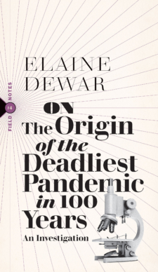 On the Origin of the Deadliest Pandemic in 100 Years cover
