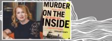 Muder on the Inside at Kingston WritersFest
